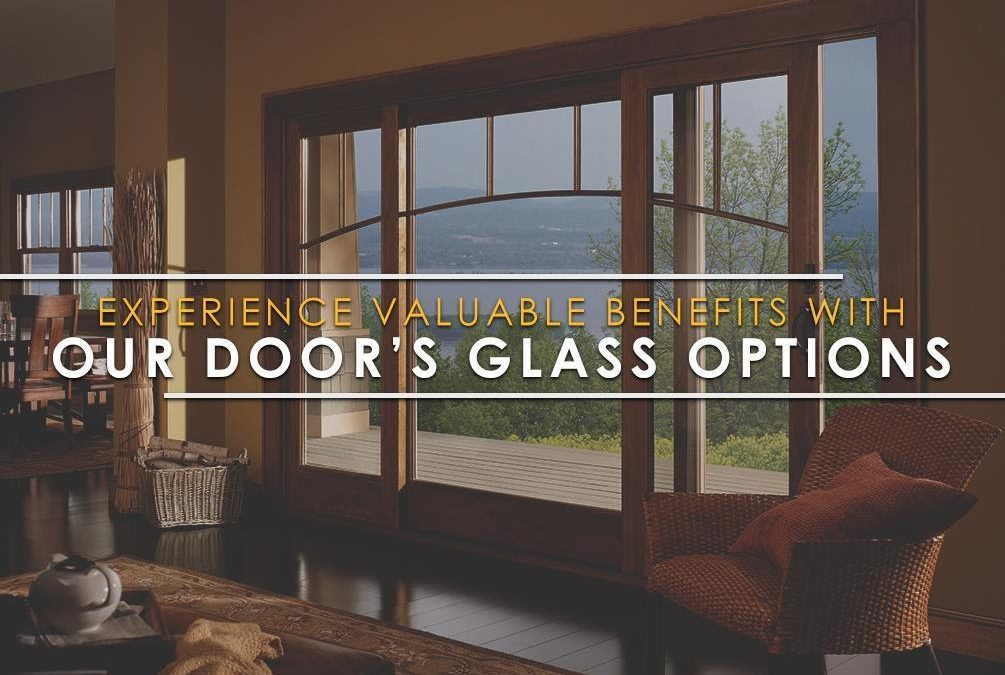 Experience Valuable Benefits with Our Glass Door Options