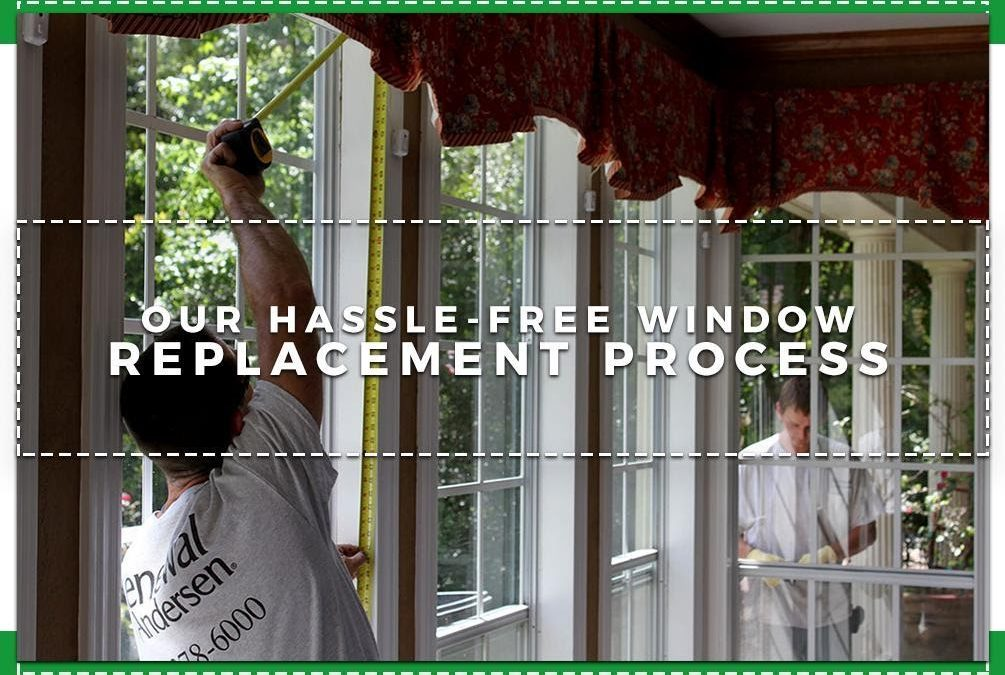 Our Hassle-Free Window Replacement Process