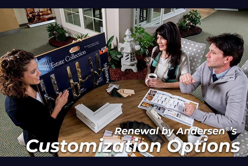 Renewal by Andersen®'s Customization Options