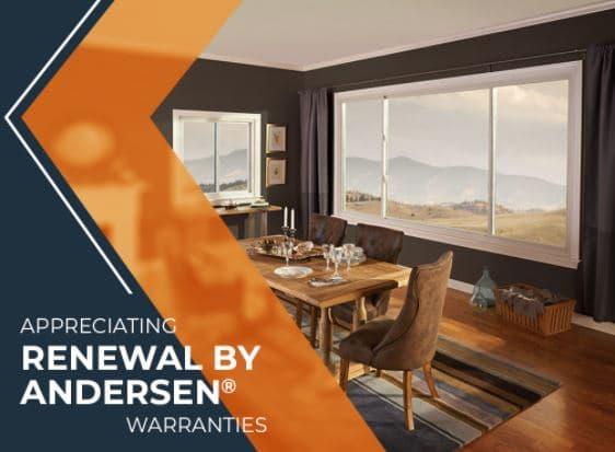 Appreciating Renewal by Andersen® Warranties