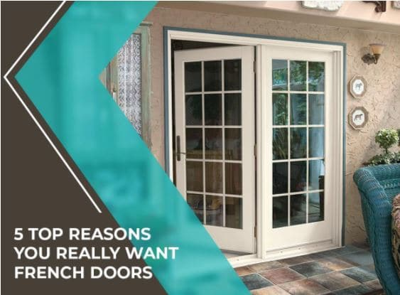 5 Top Reasons You Really Want French Doors